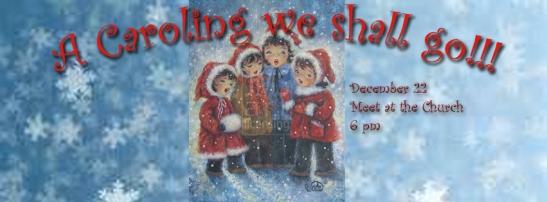 A Caroling We Shall Go!!!